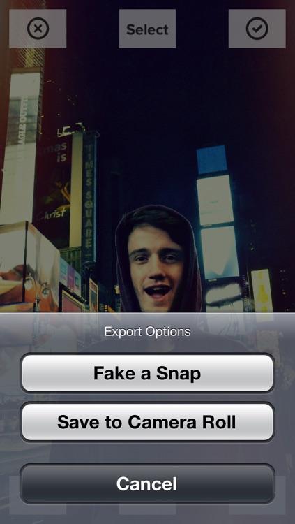 Fake a Snap: for Snapchat