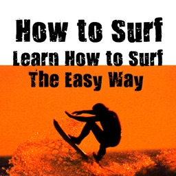 How To Surf +: Learn How to Surf the Easy Way