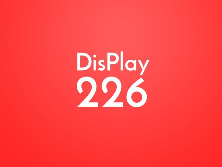 DisPlay226