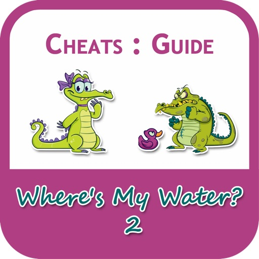 Cheats for Where Is My Water + Guide, Tips, News Update