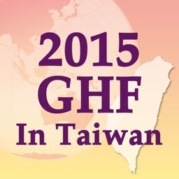THE 2015 GHF IN TAIWAN