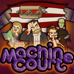 Machine Court