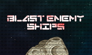 Blast Enemy Ships