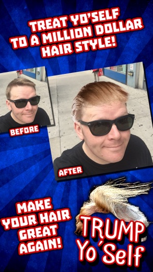 Trump Yo Self Make Your Hair Great Again On The App Store