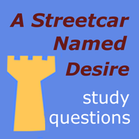 A Streetcar Named Desire Study Guide