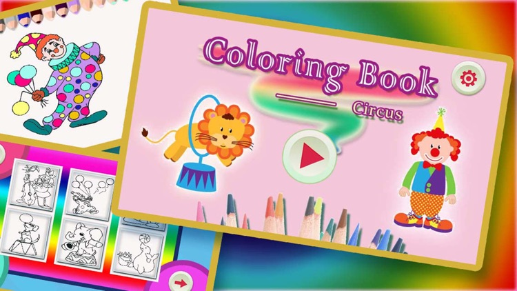 The Best Colouring Book For Kids - Making the Circus Animals and Clown Colorful