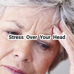 Stress Over Your Head