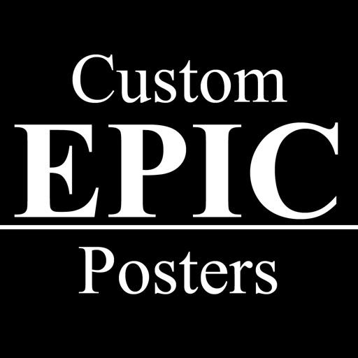 Custom EPIC Posters: Poster Creator