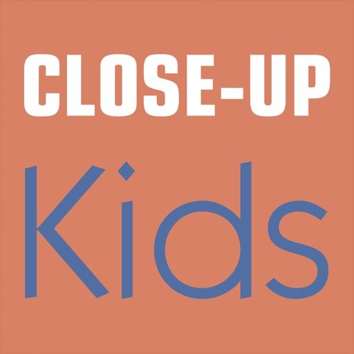 Close-Up Kids