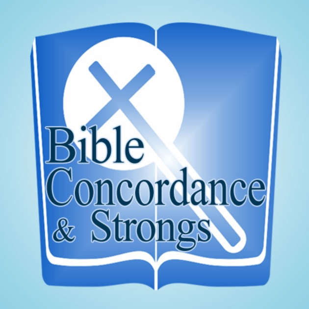 bible concordance kjv bible concordance and strongs with kjv verses on the app 15570
