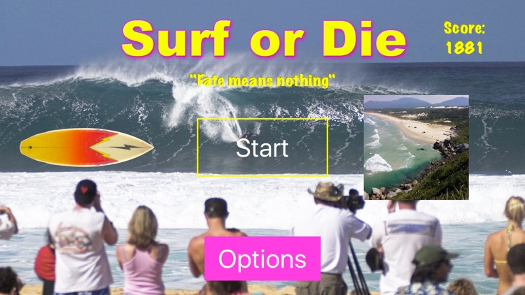 Surf or Die