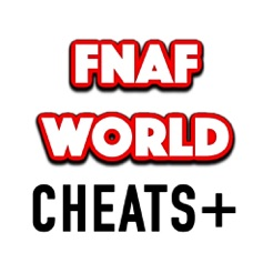 Cheats for FNAF World - Unlock every ending and beat the