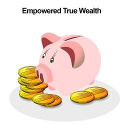 Empowered True Wealth