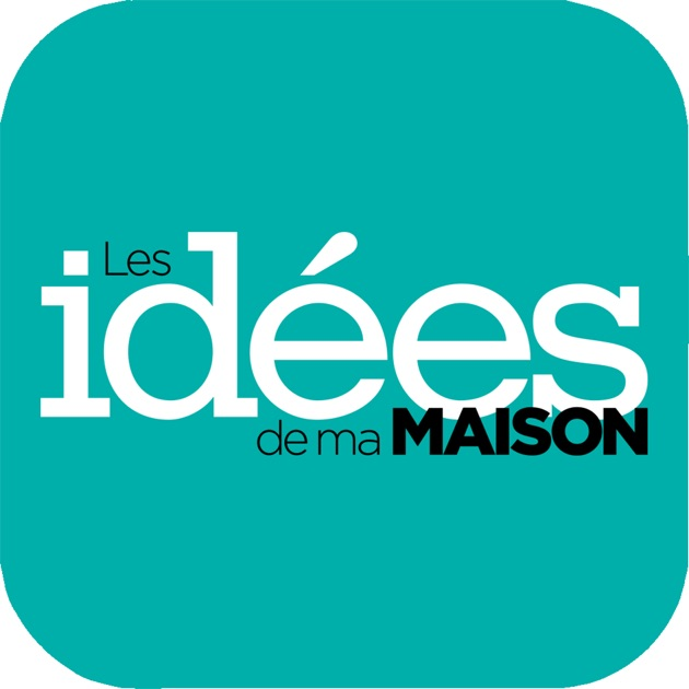 Id es de ma maison on the app store for Idees de ma maison