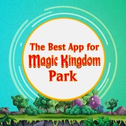 The Best App for Magic Kingdom Park