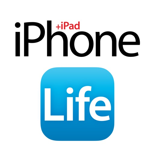 iPhone Life magazine: Best Apps, Top Tips, Great Gear