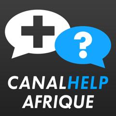 Canal Help Afrique, l'application pour être en contact avec votre conseiller