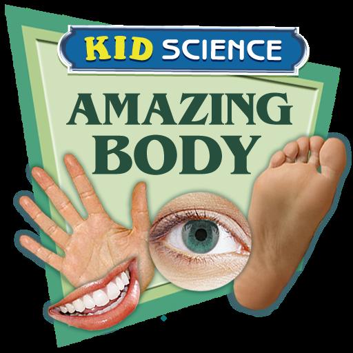Kid Science: Amazing Human Body