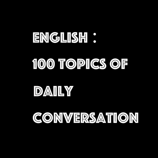 IELTS King - 100 Topics of Daily Conversation