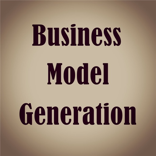 Quick Wisdom Guide from Business Model Generation