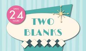 Two Blanks