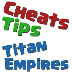 Cheats Tips For Titan Empires