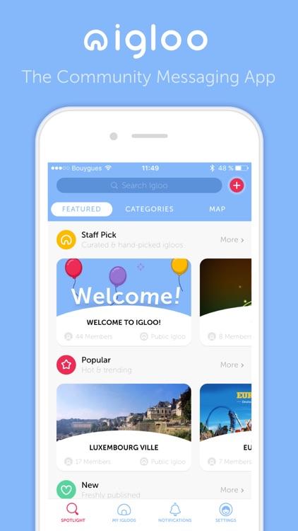 Igloo - The Community Messaging App