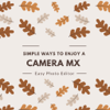 Camera MX - Easy Photo Editor