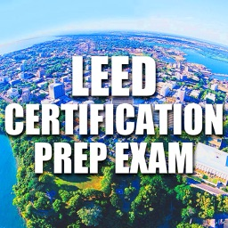 LEED Certification and Sustainability Prep Exam