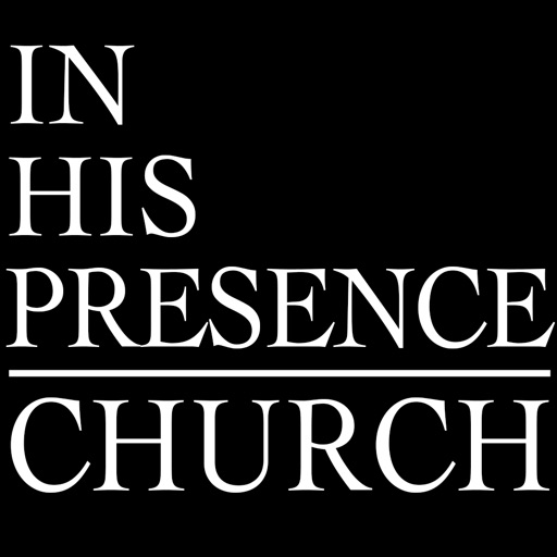 In His Presence Church
