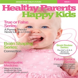 Healthy Parents Happy Kids - Timely, Expert Parenting Advice