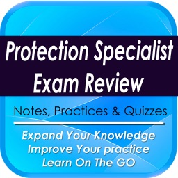 Protection Specialist Exam Review: 1280 Study notes, Tips & Quizzes