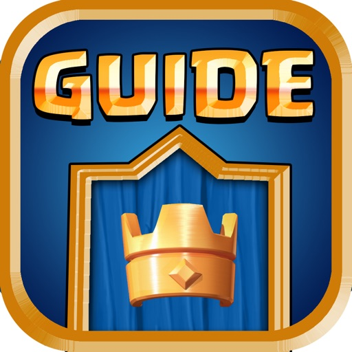 Companion Guide For Clash Royale iOS App