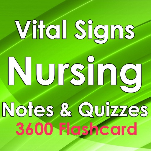 Vital Signs Nursing Study Note & Exam Review 3600 Flashcard