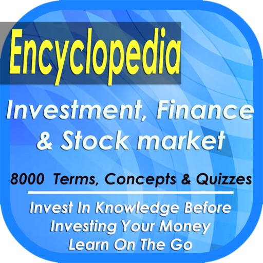 Finance & Investment Encyclopedia: 8000 Terms, Concepts & Definitions