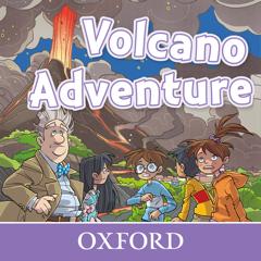 Volcano Adventure – Oxford Read and Imagine Level 4