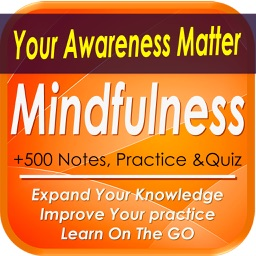 Mindfulness Practice: Explore your Mind & Body (+800 practical tips, notes, & quiz)