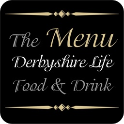 Derbyshire Life Food and Drink - The Menu