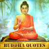 Daily Buddha Quotes - Buddhist Mindfulness Words of Wisdom Every Day