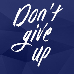 Don't Give Up! Devotional