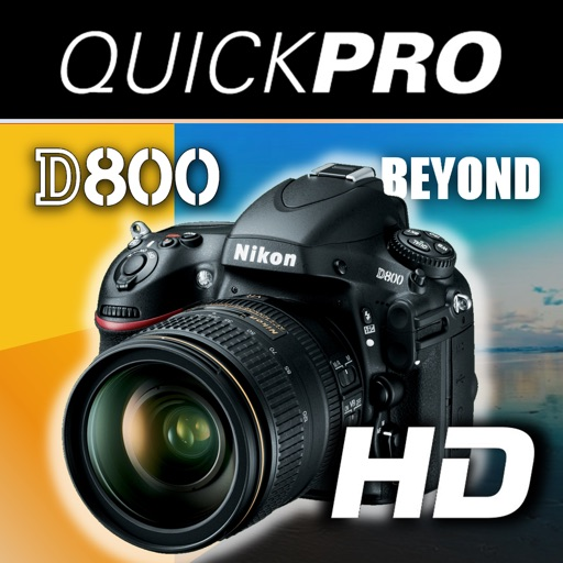 Nikon D800 Beyond the Basics from QuickPro HD