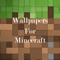 Free application containing Wallpapers For Minecraft Edition