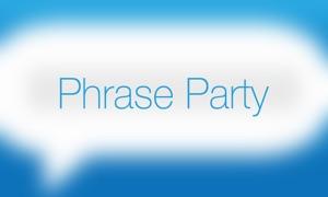 Phrase Party! Free