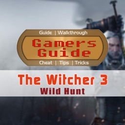 Gamer's Guide for The Witcher 3: Wild Hunt