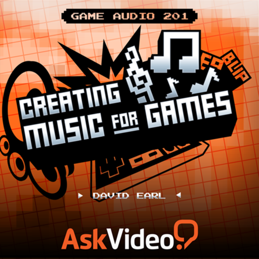 Game Audio 201 - Creating Music For Games