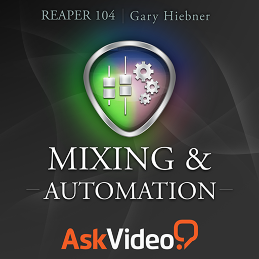AV for Reaper 104 - Mixing and Automation
