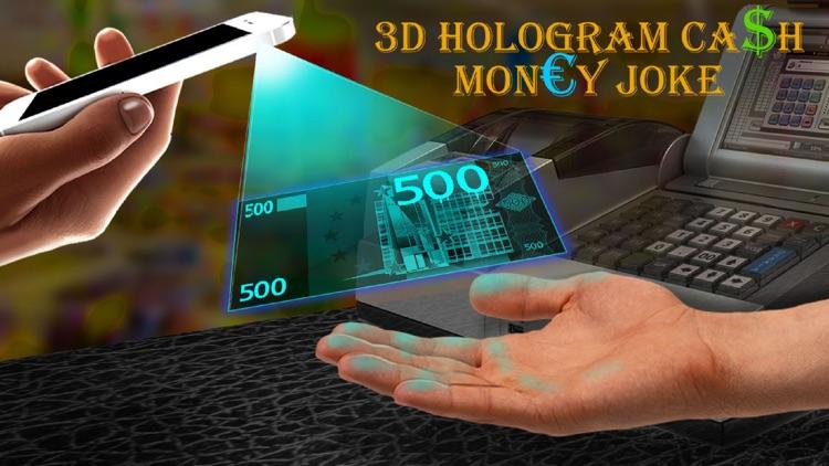 3D Hologram Cash Money Joke
