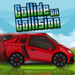 Collide on Collision - Auto Car Racing on the Highway of Death