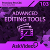 AV for Premiere Pro CS6 103 - Advanced Editing Tools - ASK Video