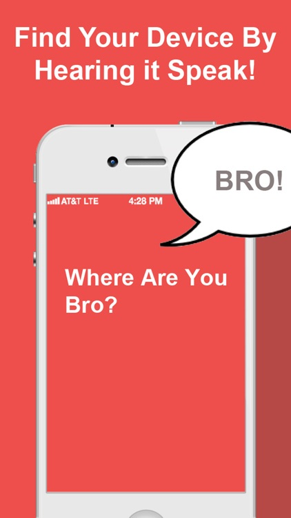 Bro Where Are You? Find My Phone